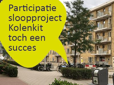 Sloop in de Kolenkit: spannend proces met bewoners