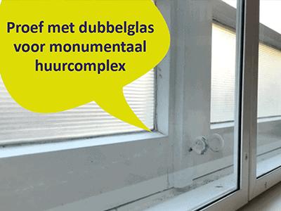 Succes met dubbelglas in monumentaal huurcomplex